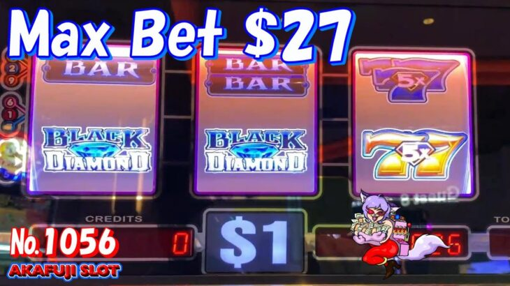 Black Diamond Slot machine 3 Reel, 9 Lines Max Bet $27 赤富士スロット